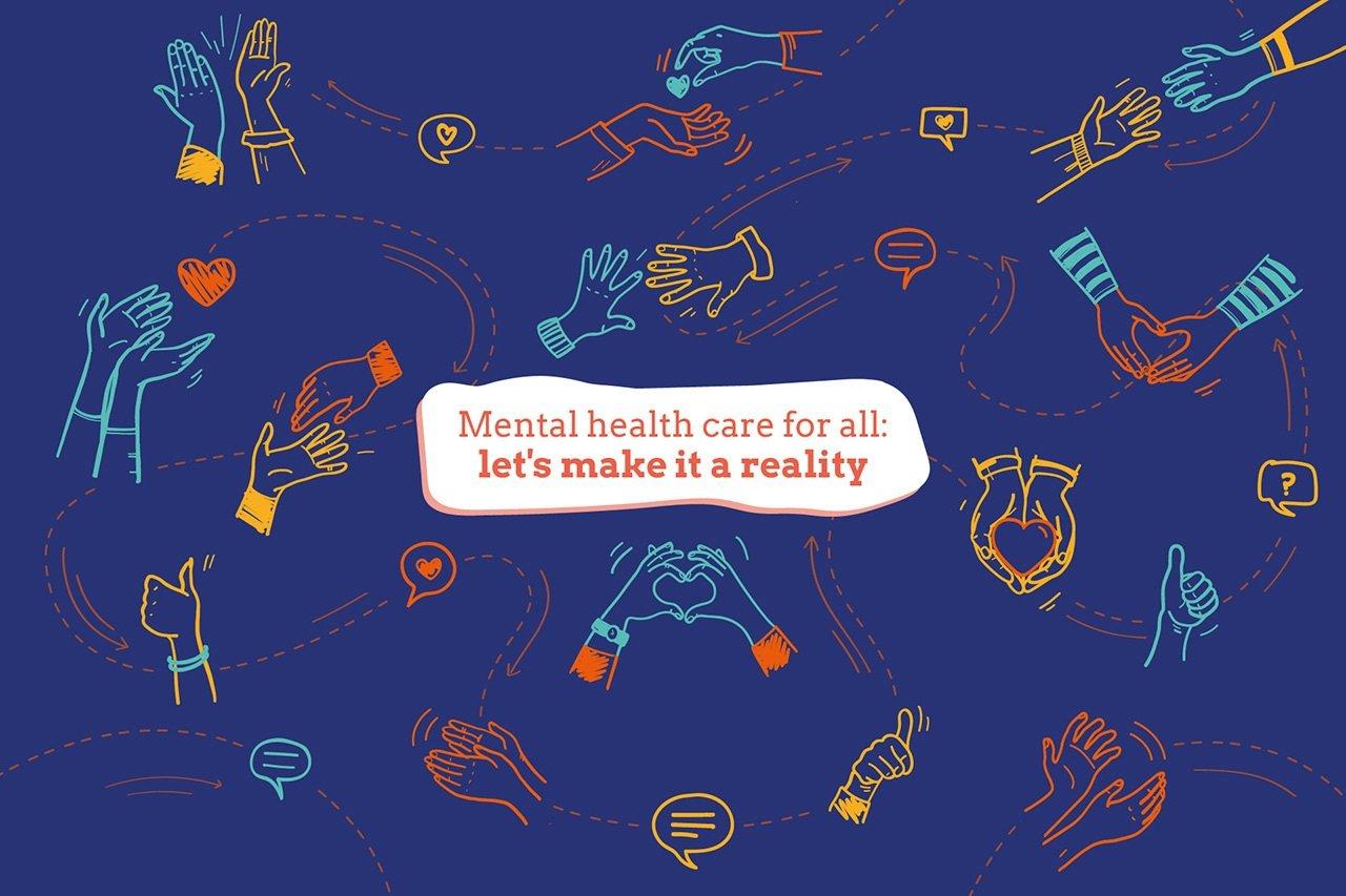 Cura della salute mentale per tutti: rendiamola una realtà