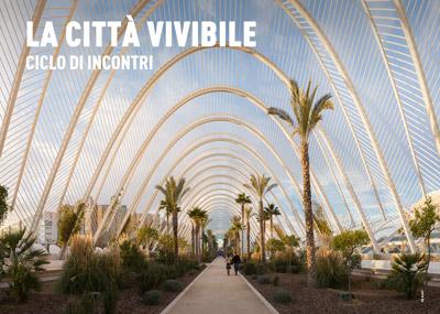 La Città Vivibile - ciclo di incontri
