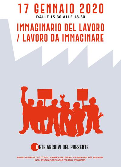 IMMAGINARIO DEL LAVORO -  LAVORO DA IMMAGINARE